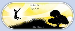 Make the Happy by SubDooM