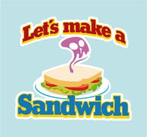 lets make a sandwich by StepPuki