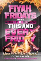 Fiyah Fridays Flyer 1 by AnotherBcreation