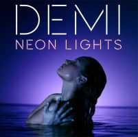 Demi Lovato.- Neon Lights SINGLE by Arleth2000