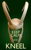 Keep Calm and KNEEL by godot78