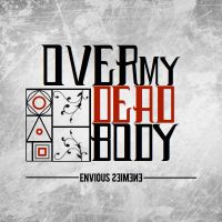 Over My Dead Body | Envious Enemies by HarmoniousDesigns
