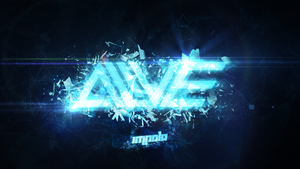 Alive [revised cover art | JULY 24, 2013] by impala99