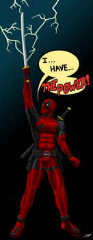 Deadpool Has The Power! by Espiownage