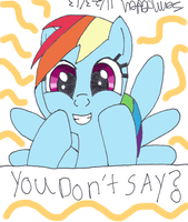 Rainbow Dash YOU DON'T SAY? by lcponymerch