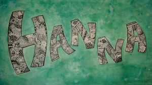 Hanna Name Sign by candymonsters