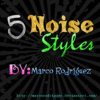 5 noise Styles by MarcoRodriguez
