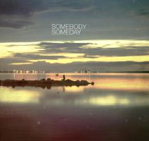 somebody someday by 000gasdasde000
