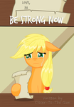 Be strong now by DespisedAndBeloved