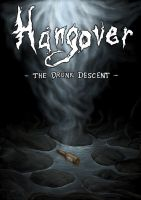 Hangover: The Drunk Descent by EnigmaticElocution