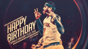 Carmelo Anthony Nyk Wallpaper - Happy Birthday by EsegaGraphic