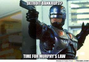 Detroit Bankrupt! call Officer Murphy... by h311Man