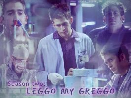 Season two: Leggo my greggo by Machii-csi