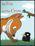 The Fox and the Crow book cover by Retr0Insanity