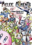 SSB Melee Moments Cover by Rachet777