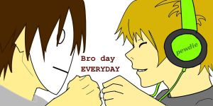 bro day everyday by wolfcry1996