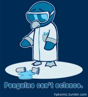 Penguins can't science. by hpkomic