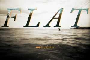 Flat - Temporary by ONGoingDrifter13