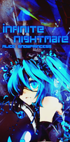 Infinite Nightmare by mai-chan01