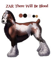 ZAR There Will Be Blood by ZAR-kennels