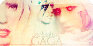 .- Don't call me Gaga -. by ItsukinoKira