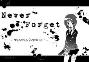 Never Forget by AiloveIchigo