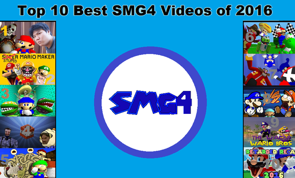 Top 10 SMG4 Videos of 2016 by BlueCola101