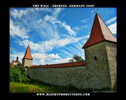 The Wall - Greding Germany 1 by BlightProductions
