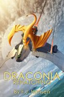 Draconia: Rehatching by marchD