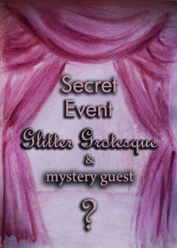 poster for Glitter Grotesque secret event by GaggedOceanid