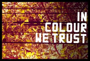 In Colour We Trust by GuephRen