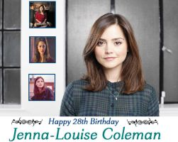 Happy 28th Birthday Jenna-Louise Coleman by DoctorWhoOne