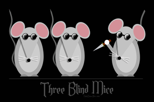Three Blind Mice by NinthTaboo