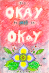 It's okay to not be okay by SunflowerInTheRain