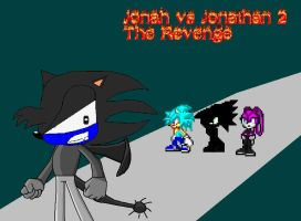 Jonah vs Jonathan2 The Revenge by SpikeHedgelion8
