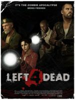 LEFT 4 DEAD movie poster L4D by The-Loiterer