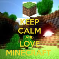 Keep-calm-and-love-minecraft by RiseJackFrost