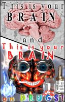 Your Brain On Drugs by scart