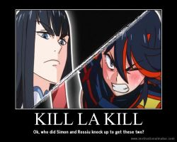 Kill la Kill Motivational Poster by slyboyseth