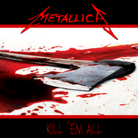Metallica: Kill 'Em All v.2 by MrAngryDog