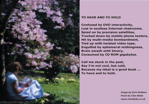 To Have And To Hold -Poetry by Clive Blake by CliveBlake