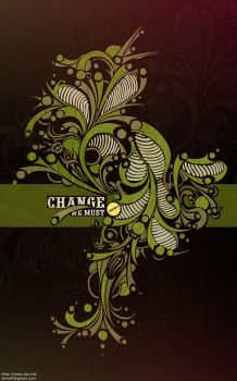 Change We Must by shineft
