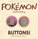 Pokemon Awkward- Squirtle Button Set by Chukairi