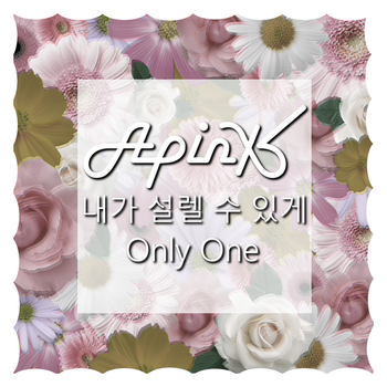 Apink - Only One by Princesse-Betterave