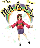 The Power of Mabel by Miku-tan
