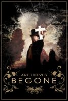 Art Thieves Begone Poster by imuza