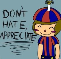 Don't hate, appreciate. by RedBerryBush