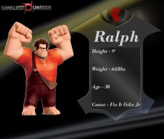 Deadliest Warrior Ralph by SmokeyandtheBandit