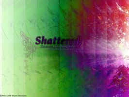 Shattered by R3TSU