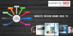 Website Design Round Rock TX by epidemicseo